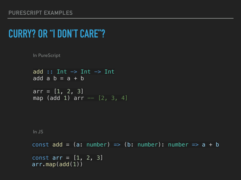 "PURESCRIPT EXAMPLES CURRY? OR ""I DON'T CARE""? a..."