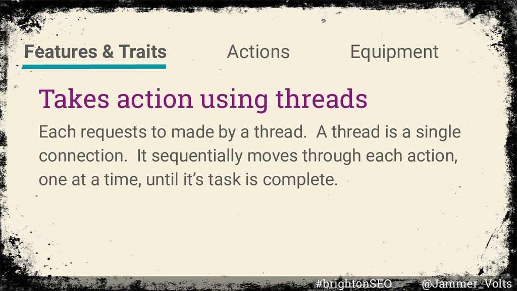 Takes action using threads Each requests to mad...