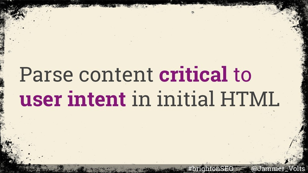 Parse content critical to user intent in initia...