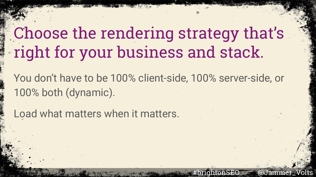 Choose the rendering strategy that's right for ...