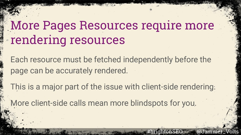 More Pages Resources require more rendering res...