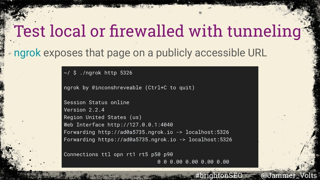 Test local or firewalled with tunneling ngrok ex...