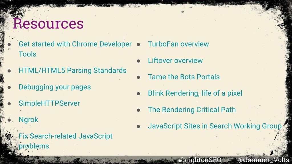 Resources ● Get started with Chrome Developer T...