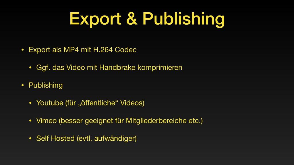 Export & Publishing • Export als MP4 mit H.264 ...