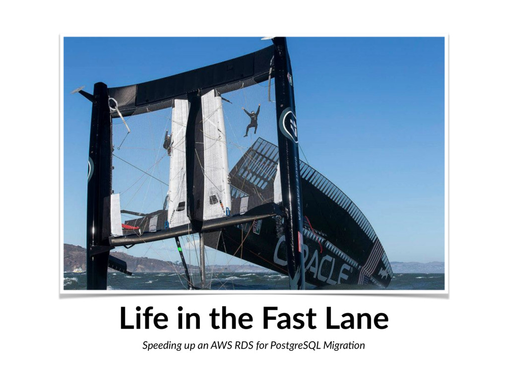 Life in the Fast Lane Speeding up an AWS RDS fo...