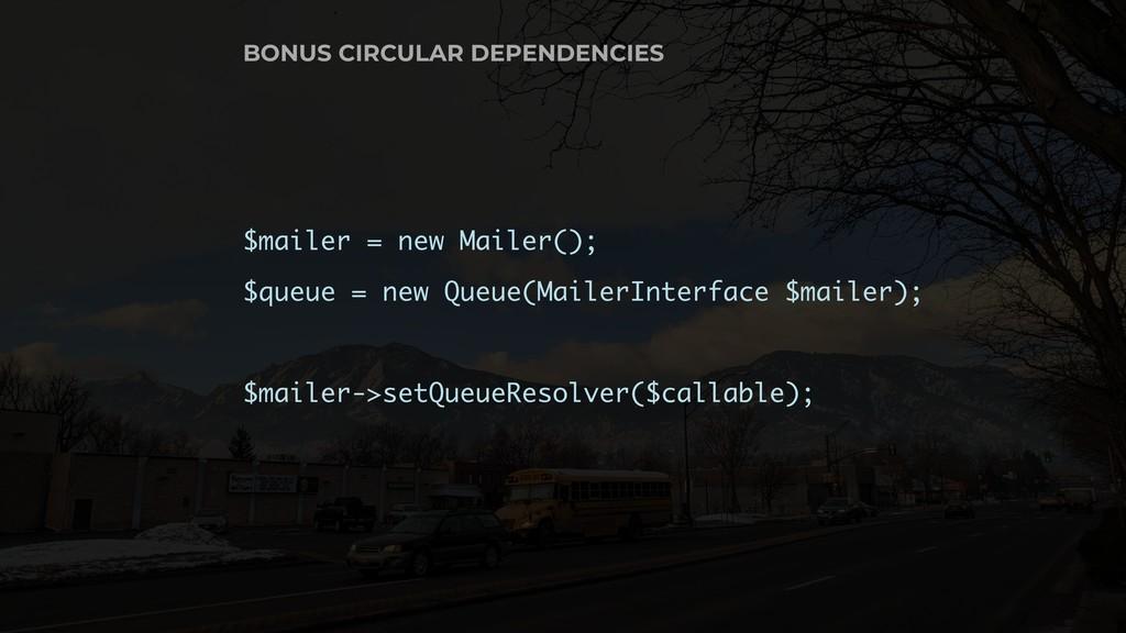 $mailer = new Mailer(); $queue = new Queue(Mail...