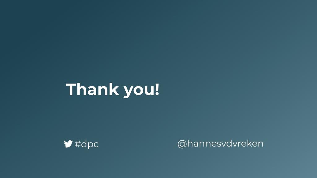 Thank you! @hannesvdvreken #dpc