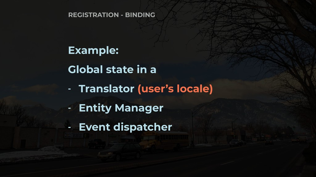 Example: Global state in a - Translator (user's...