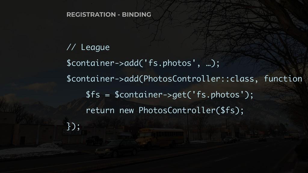 // League $container->add('fs.photos', …); $con...