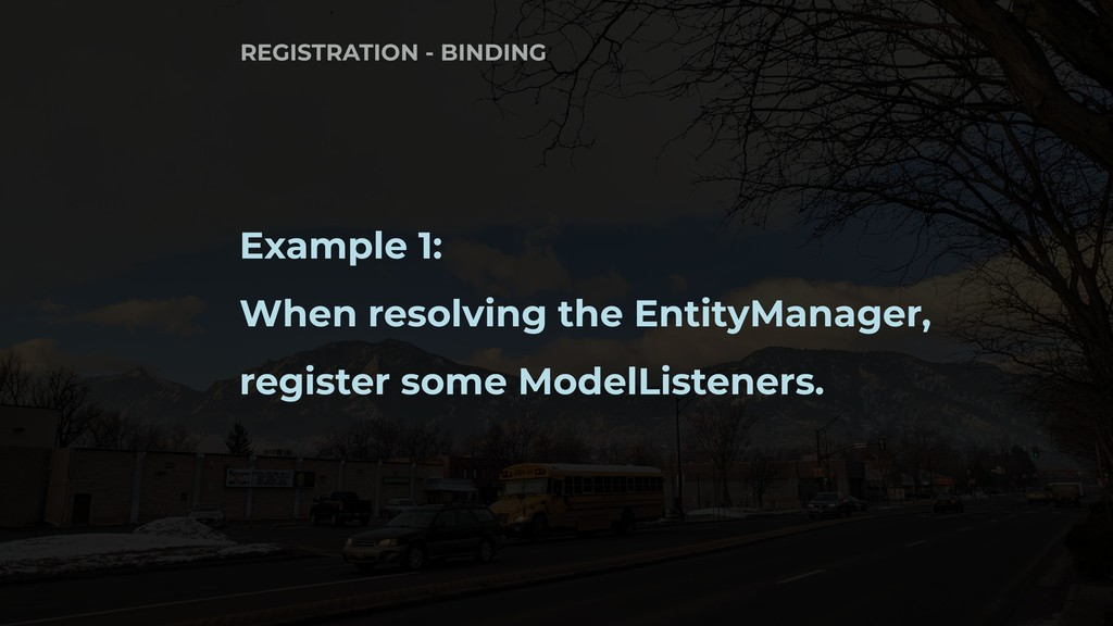 Example 1: When resolving the EntityManager, re...