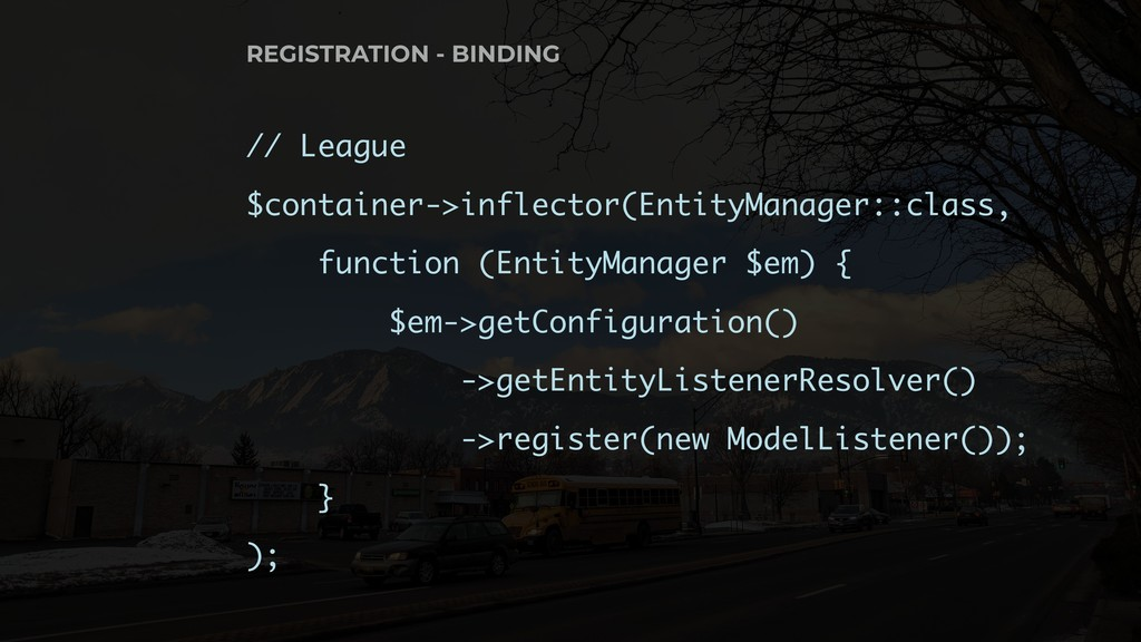 // League $container->inflector(EntityManager::...