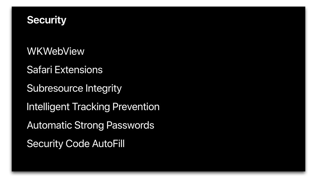 Security • WKWebView • Safari Extensions • Subr...