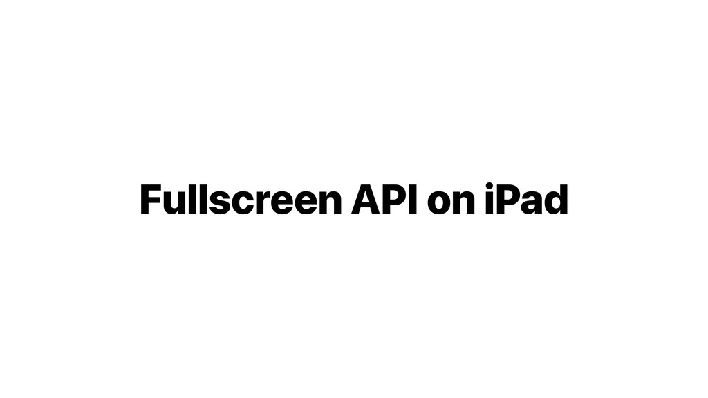 Fullscreen API on iPad