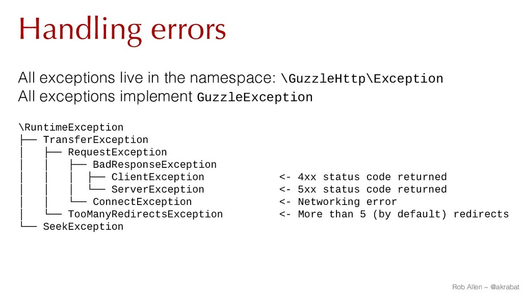 Handling errors All exceptions live in the name...