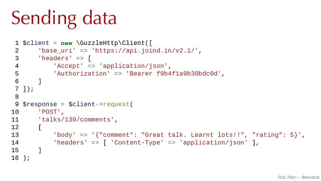 Sending data 1 $client = new \GuzzleHttp\Client...
