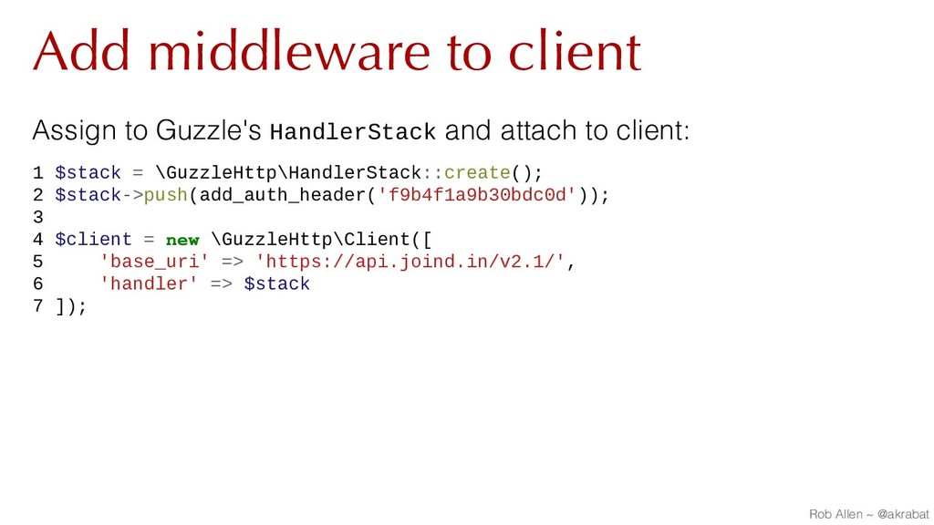 Add middleware to client Assign to Guzzle's Han...
