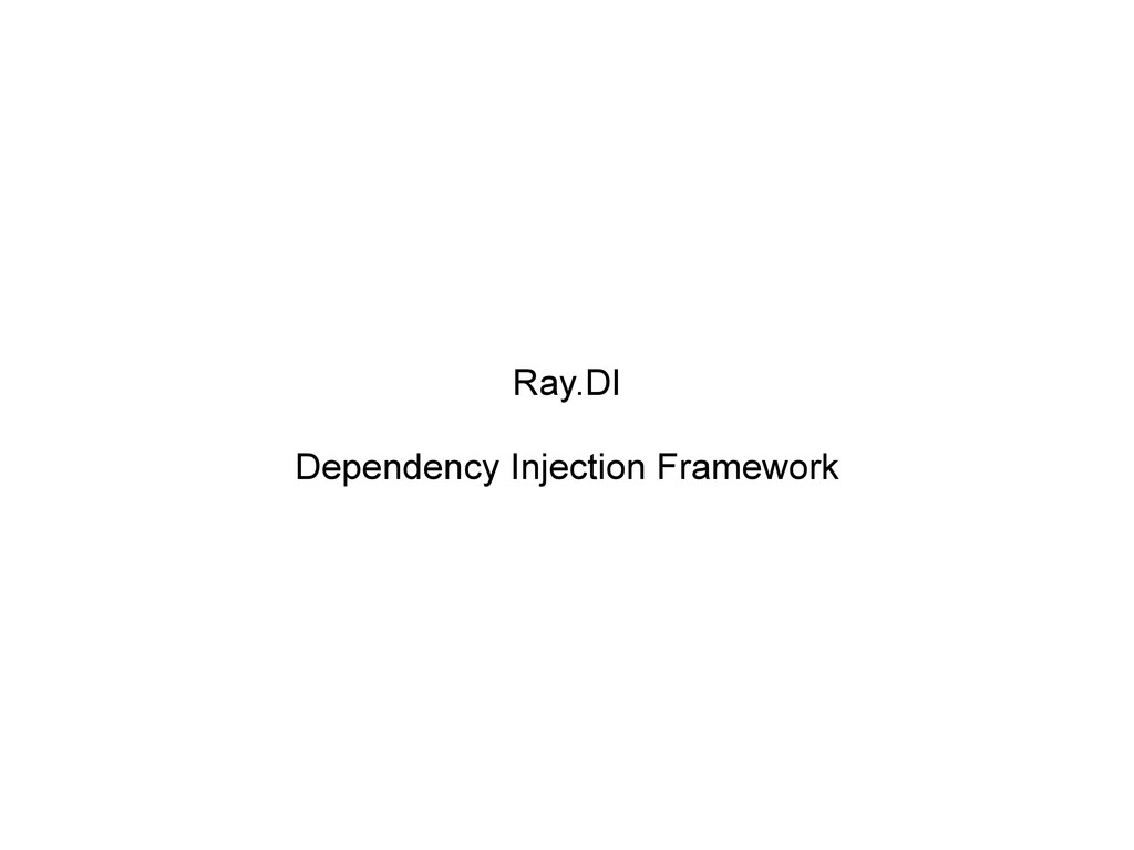 Ray.DI Dependency Injection Framework