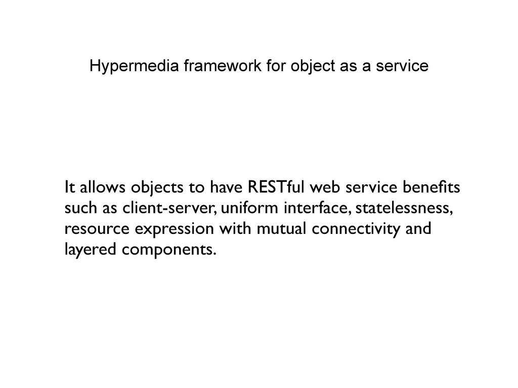 Hypermedia framework for object as a service It...