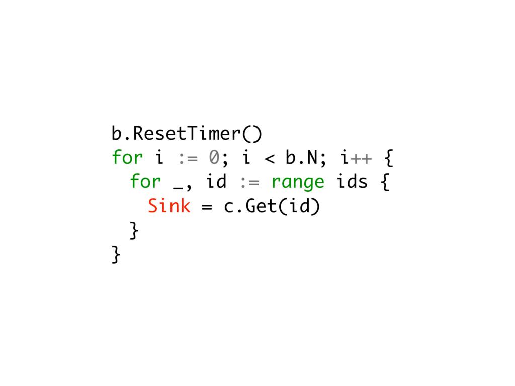 b.ResetTimer() for i := 0; i < b.N; i++ { for _...