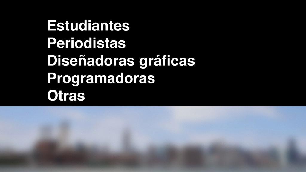 Estudiantes Periodistas Diseñadoras gráficas Pro...