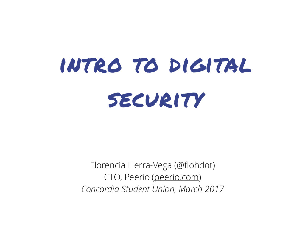 intro to digital security Florencia Herra-Vega ...