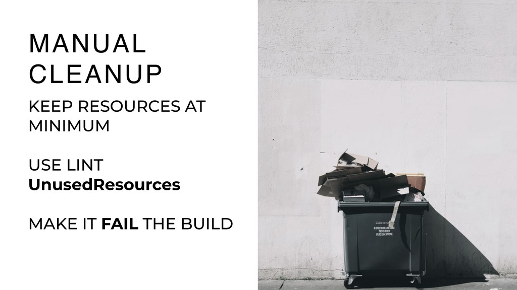 26 MANUAL CLEANUP KEEP RESOURCES AT MINIMUM USE...