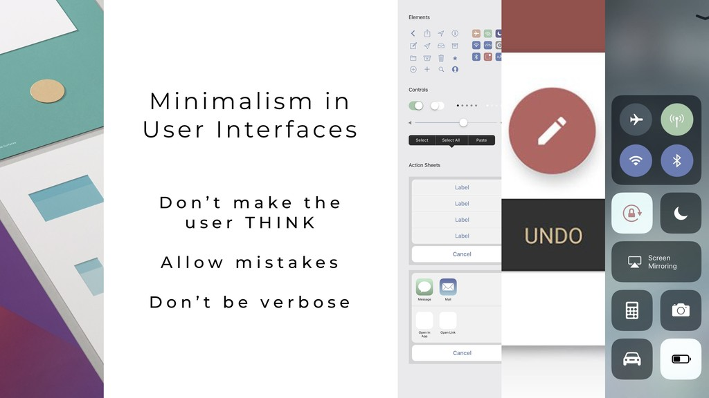 Minimalism in User Interfaces D o n ' t m a k ...