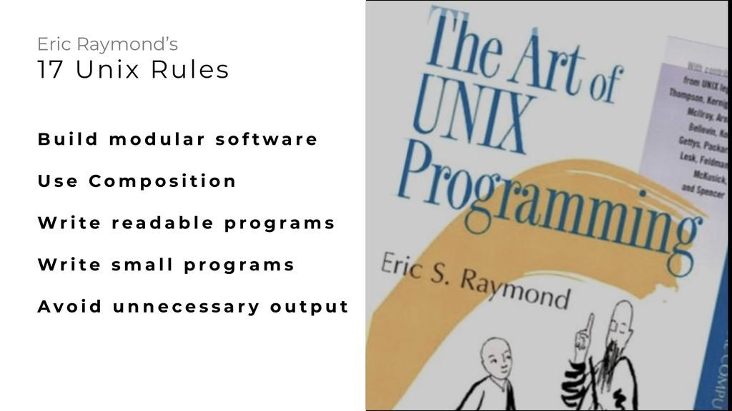 17 Unix Rules Eric Raymond's B u i l d m o d u ...