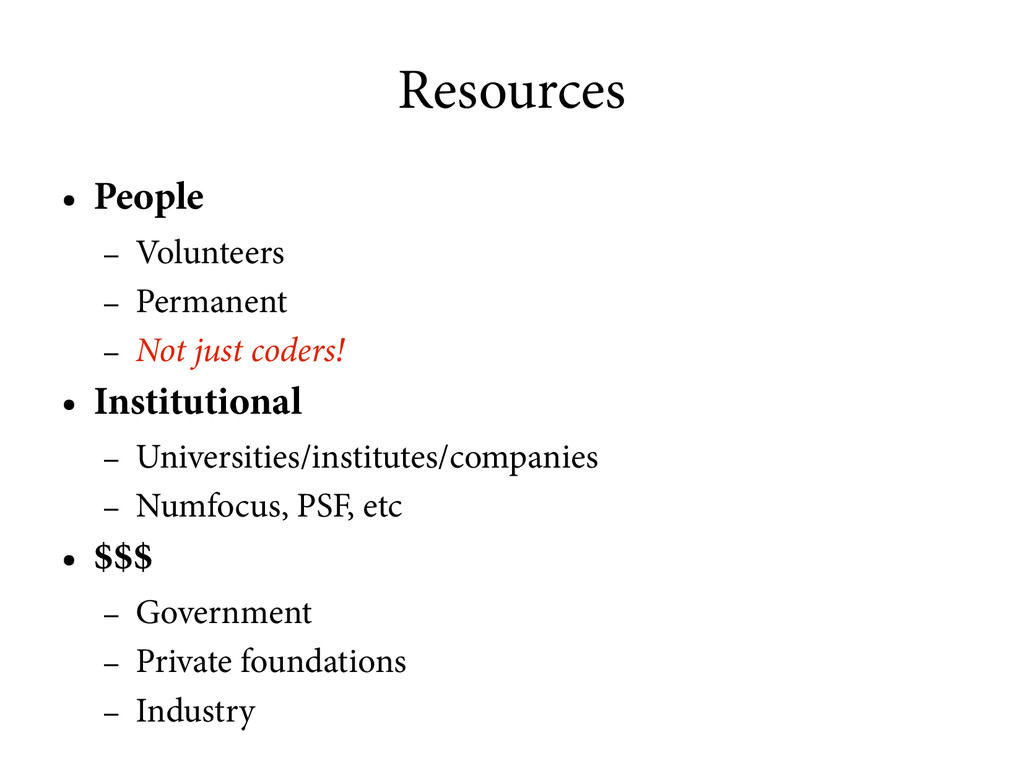 Resources ● People – Volunteers – Permanent – N...