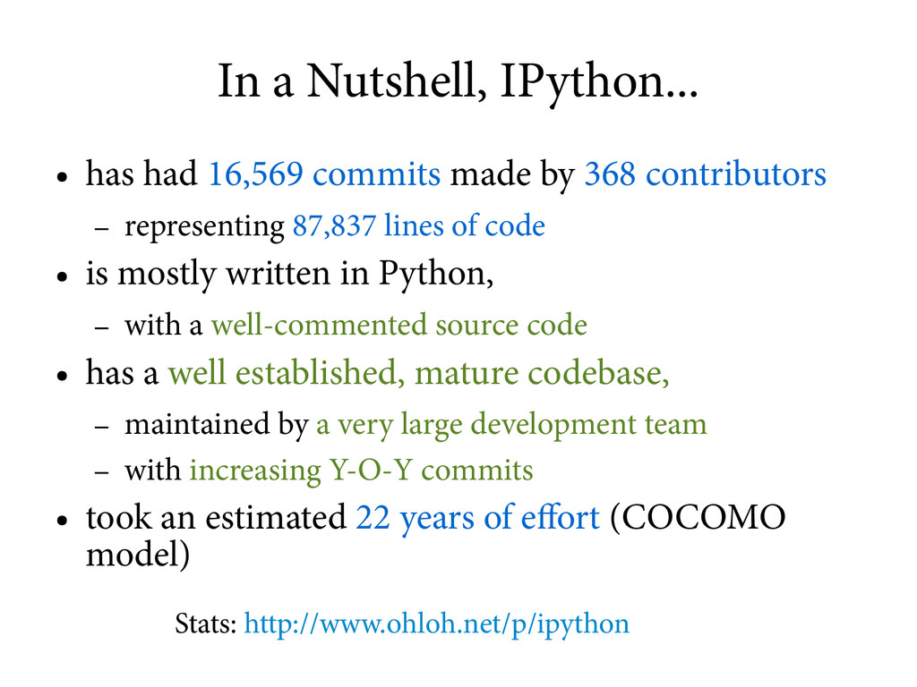 In a Nutshell, IPython... ● has had 16,569 comm...