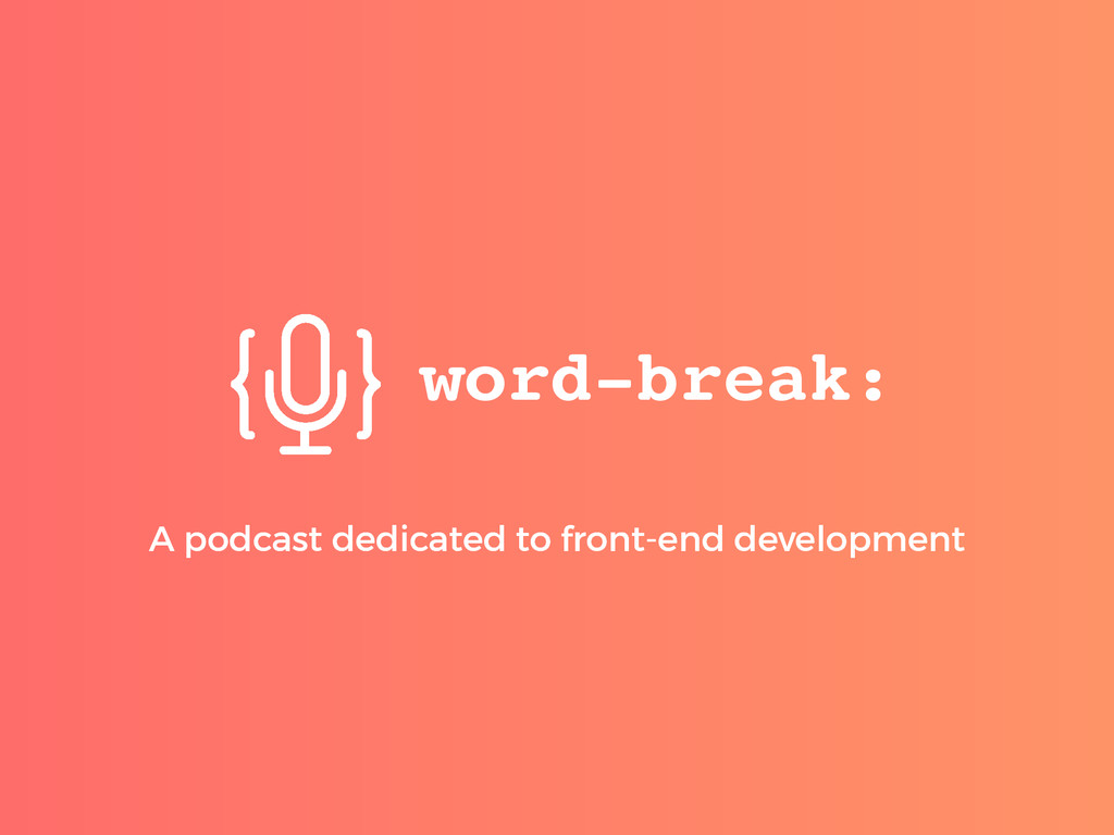 A podcast dedicated to front-end development A ...