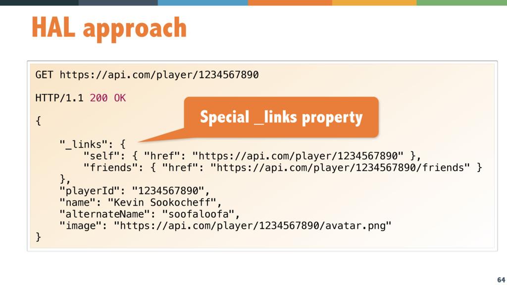 64 HAL approach GET https://api.com/player/1234...