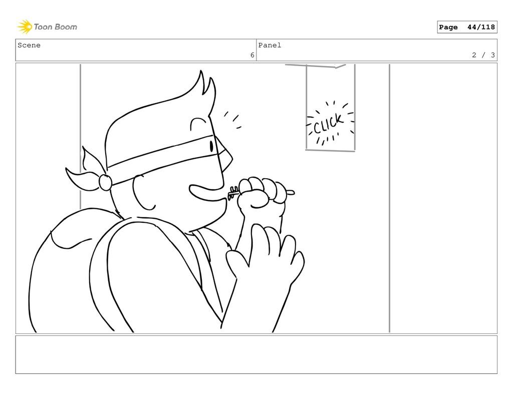 Scene 6 Panel 2 / 3 Page 44/118