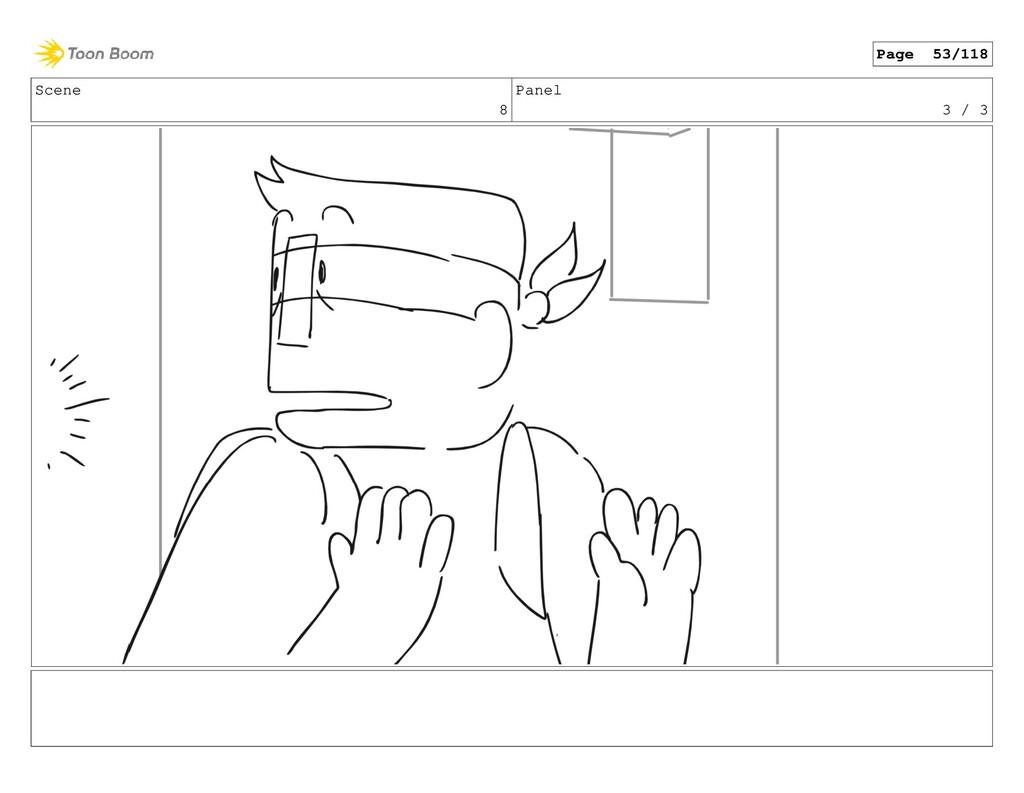Scene 8 Panel 3 / 3 Page 53/118