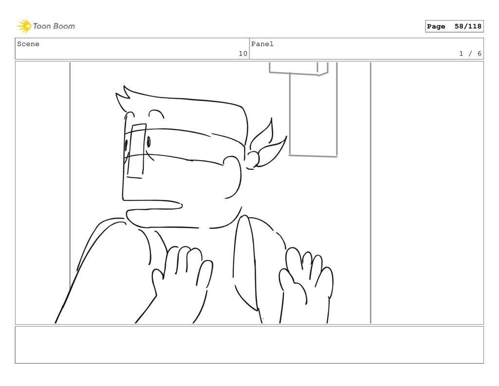 Scene 10 Panel 1 / 6 Page 58/118