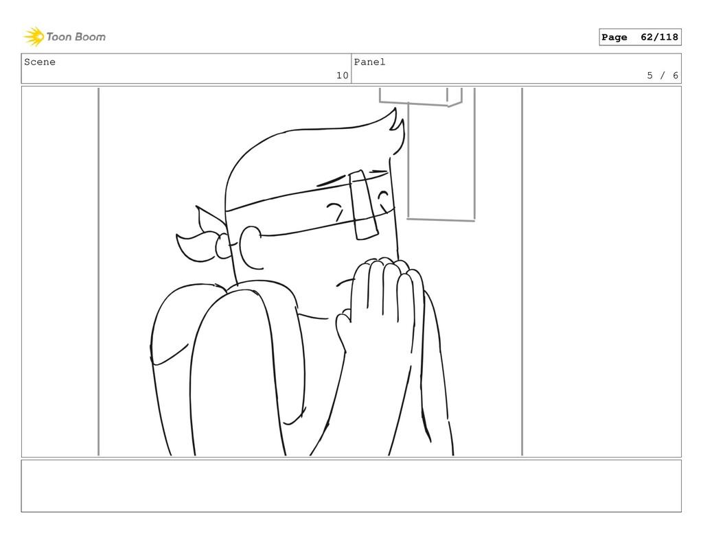 Scene 10 Panel 5 / 6 Page 62/118