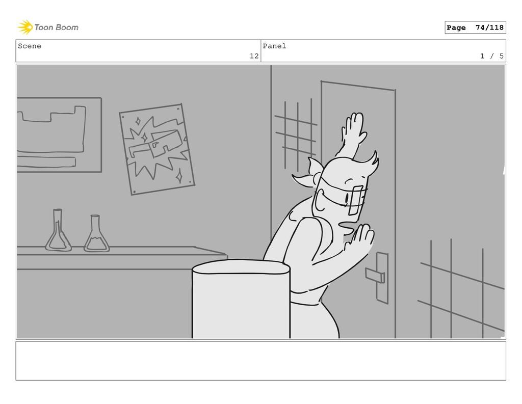 Scene 12 Panel 1 / 5 Page 74/118