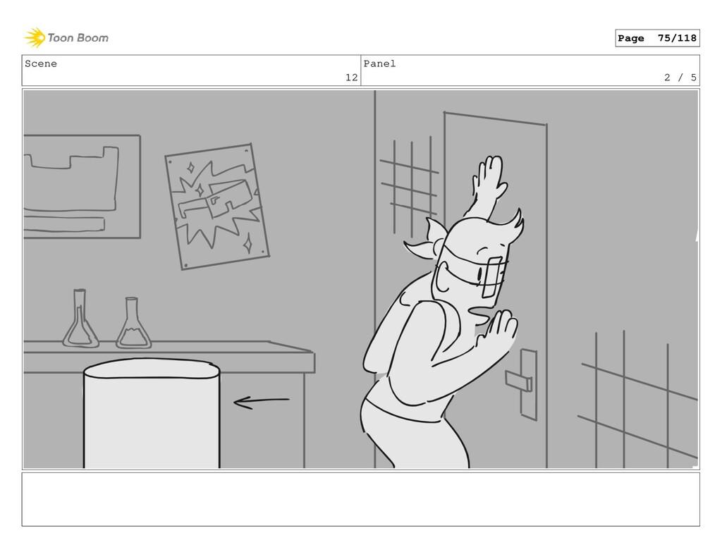 Scene 12 Panel 2 / 5 Page 75/118