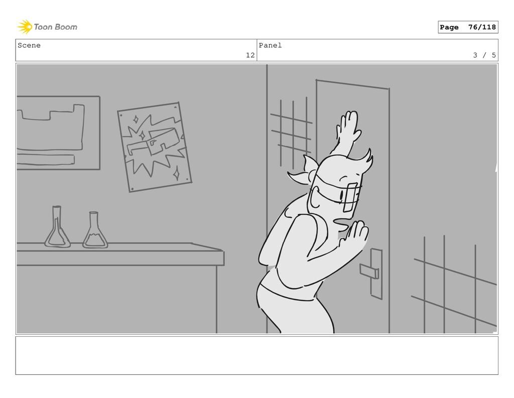 Scene 12 Panel 3 / 5 Page 76/118