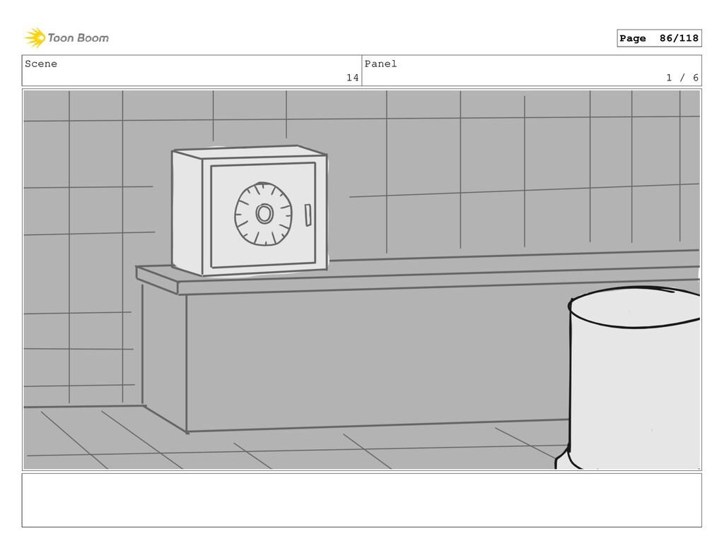 Scene 14 Panel 1 / 6 Page 86/118