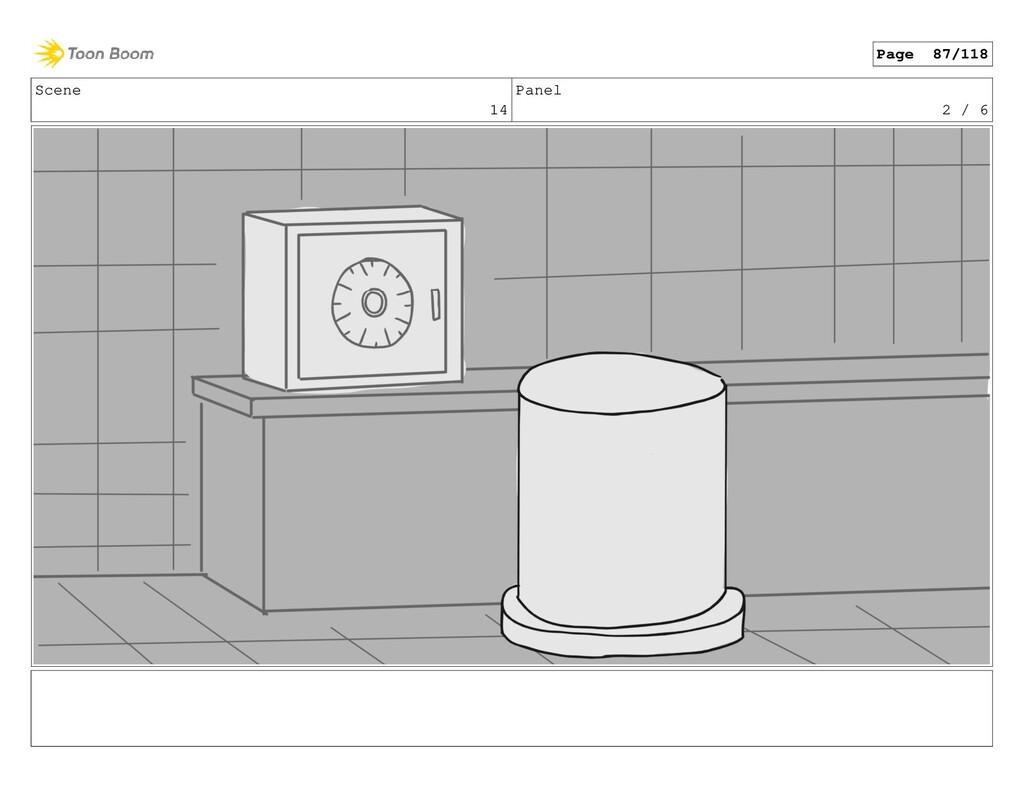 Scene 14 Panel 2 / 6 Page 87/118
