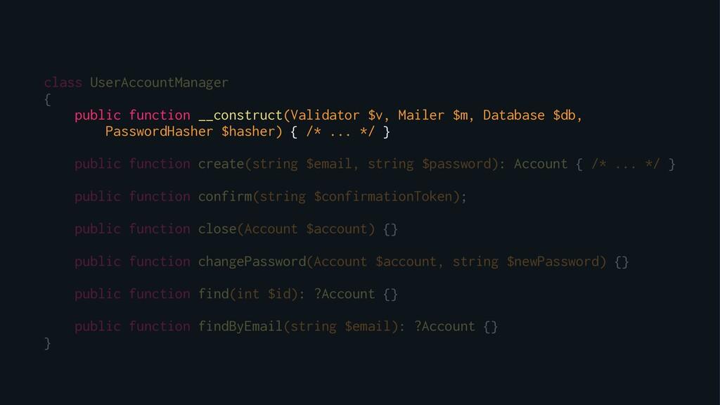 class UserAccountManager { public function __co...