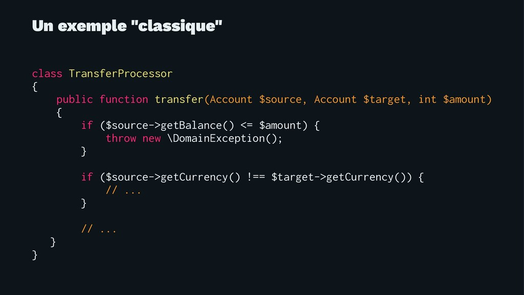 "Un exemple ""classique"" class TransferProcessor ..."