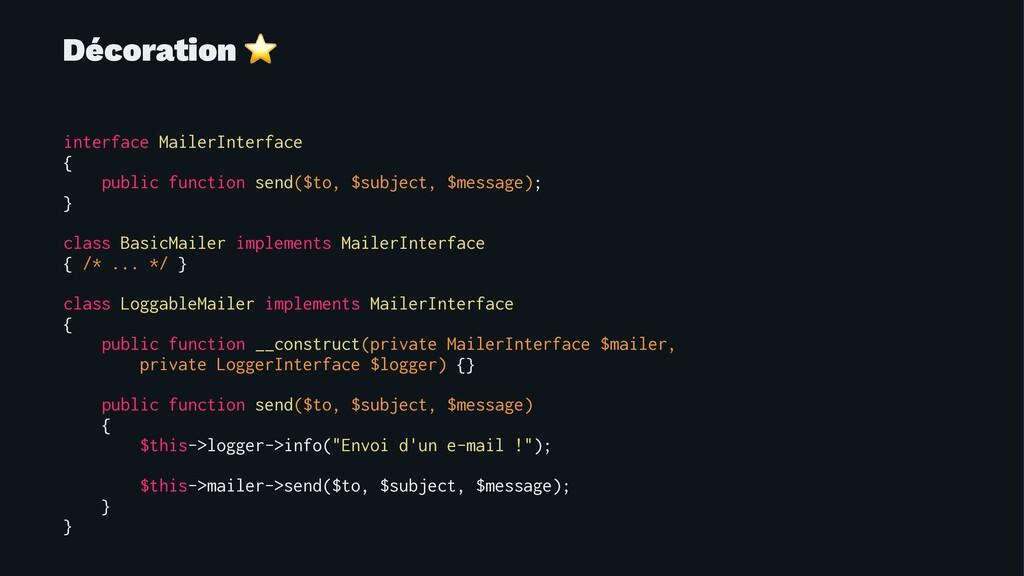 Décoration ⭐ interface MailerInterface { public...