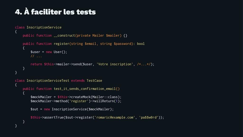 4. À faciliter les tests class InscriptionServi...
