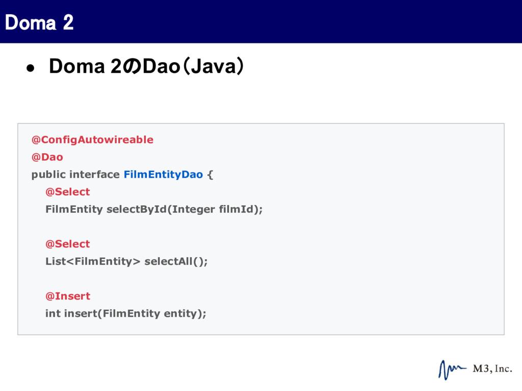 @ConfigAutowireable @Dao public interface FilmE...