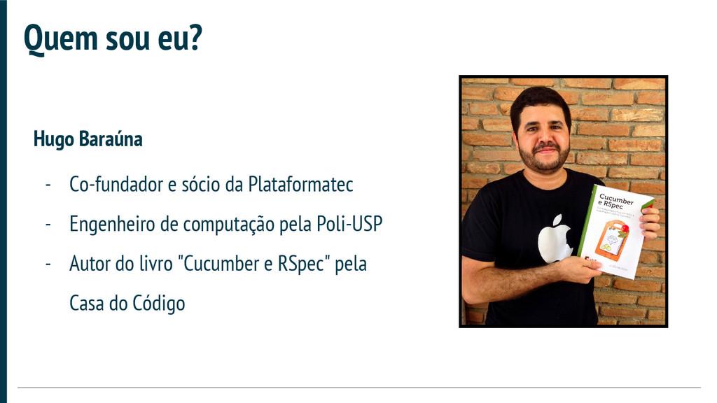 Hugo Baraúna - Co-fundador e sócio da Plataform...