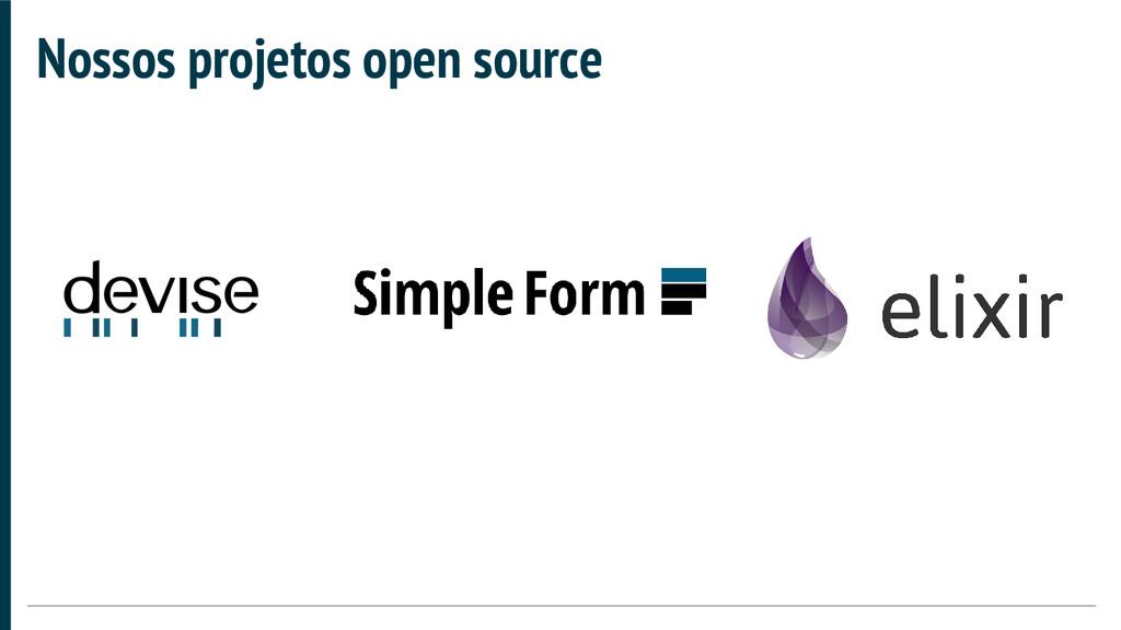 Nossos projetos open source