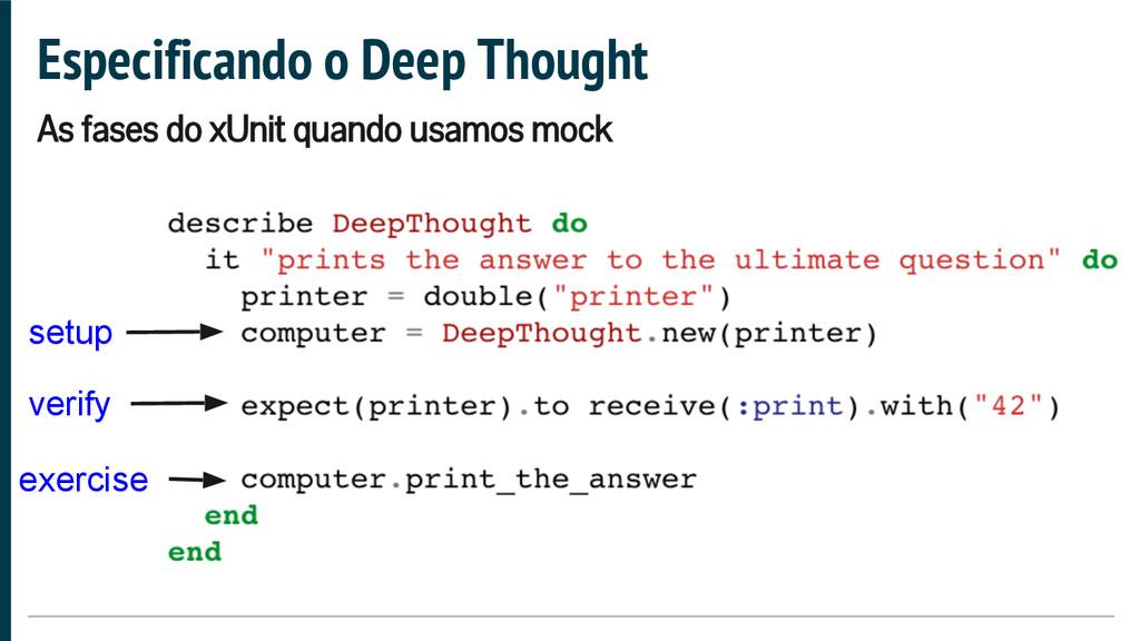 Especificando o Deep Thought setup verify exerc...