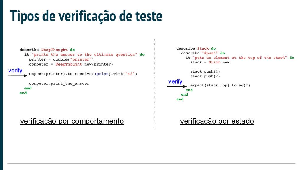 Tipos de verificação de teste verify verify ver...